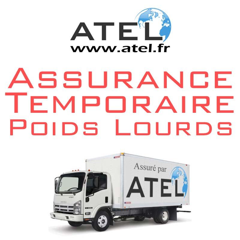 Assurance temporaire poids lourd - camion assuré par ATEL